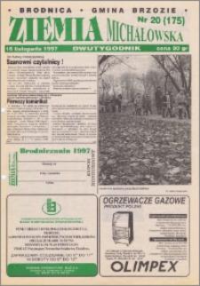 Ziemia Michałowska : Dwutygodnik miasta Brodnicy i gminy Brzozie R. 1997, Nr 20 (175)