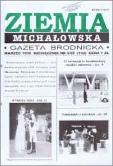 Ziemia Michałowska : Gazeta Brodnicka R. 1999, Nr 3 (193)