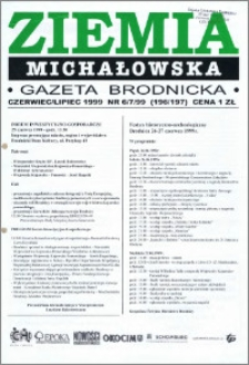 Ziemia Michałowska : Gazeta Brodnicka R. 1999, Nr 6/7 (196/197)