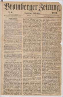 Bromberger Zeitung, 1862, nr 1