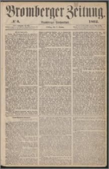 Bromberger Zeitung, 1862, nr 3