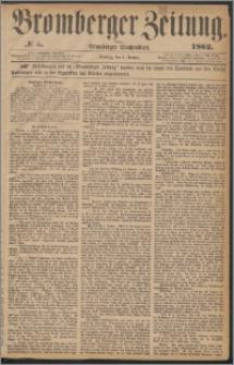 Bromberger Zeitung, 1862, nr 5