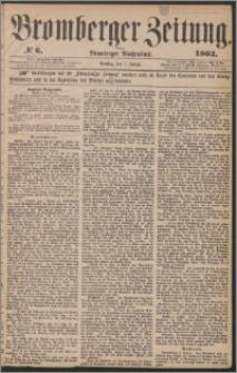 Bromberger Zeitung, 1862, nr 6