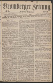 Bromberger Zeitung, 1862, nr 7