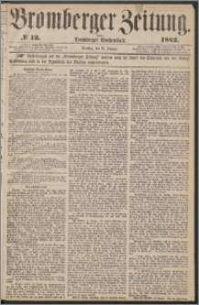 Bromberger Zeitung, 1862, nr 12