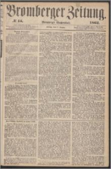 Bromberger Zeitung, 1862, nr 15