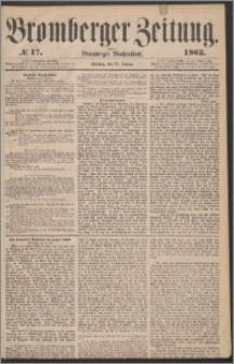 Bromberger Zeitung, 1862, nr 17