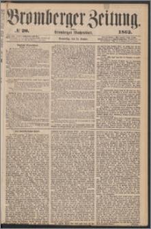 Bromberger Zeitung, 1862, nr 20