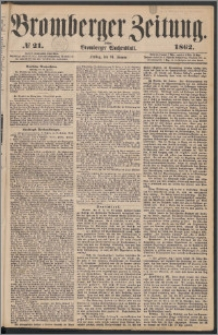 Bromberger Zeitung, 1862, nr 21