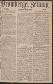 Bromberger Zeitung, 1862, nr 26