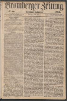 Bromberger Zeitung, 1862, nr 34