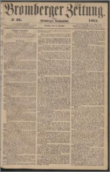 Bromberger Zeitung, 1862, nr 36