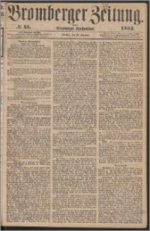 Bromberger Zeitung, 1862, nr 41