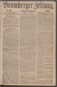 Bromberger Zeitung, 1862, nr 42