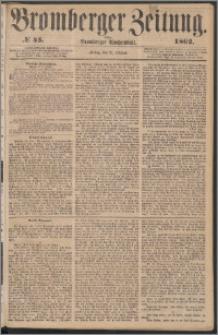 Bromberger Zeitung, 1862, nr 45