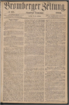Bromberger Zeitung, 1862, nr 47