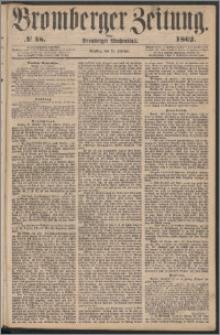 Bromberger Zeitung, 1862, nr 48