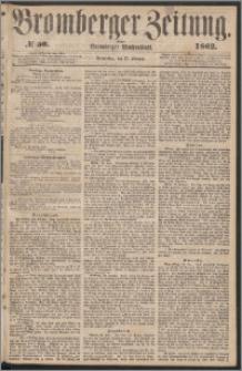 Bromberger Zeitung, 1862, nr 50