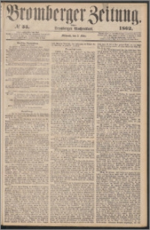 Bromberger Zeitung, 1862, nr 55