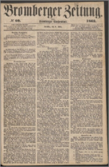 Bromberger Zeitung, 1862, nr 60