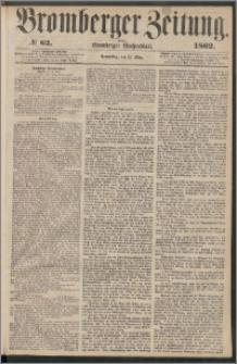 Bromberger Zeitung, 1862, nr 62