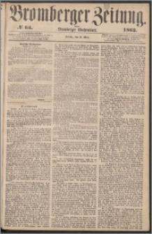 Bromberger Zeitung, 1862, nr 63