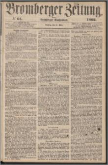 Bromberger Zeitung, 1862, nr 65