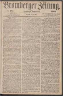 Bromberger Zeitung, 1862, nr 67