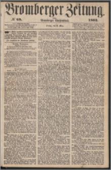 Bromberger Zeitung, 1862, nr 69