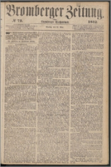 Bromberger Zeitung, 1862, nr 72