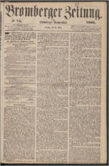 Bromberger Zeitung, 1862, nr 75