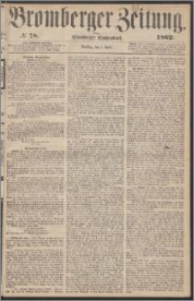 Bromberger Zeitung, 1862, nr 78