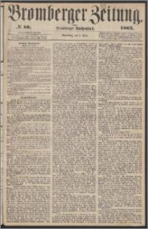 Bromberger Zeitung, 1862, nr 80