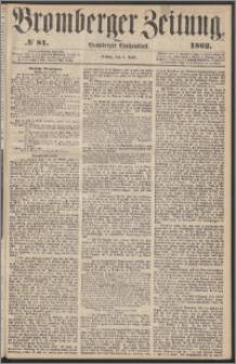 Bromberger Zeitung, 1862, nr 81