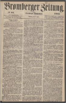 Bromberger Zeitung, 1862, nr 84