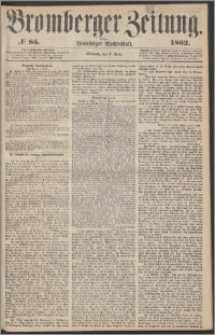 Bromberger Zeitung, 1862, nr 85