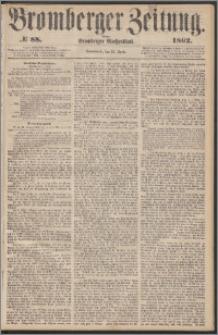 Bromberger Zeitung, 1862, nr 88