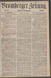 Bromberger Zeitung, 1862, nr 91