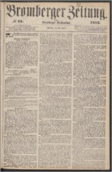 Bromberger Zeitung, 1862, nr 94