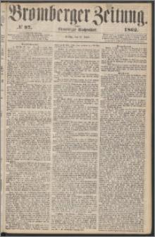 Bromberger Zeitung, 1862, nr 97