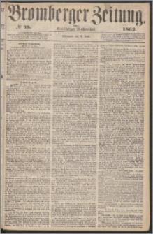 Bromberger Zeitung, 1862, nr 98