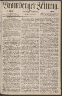 Bromberger Zeitung, 1862, nr 100