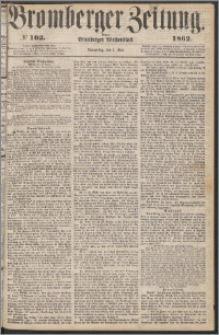 Bromberger Zeitung, 1862, nr 102