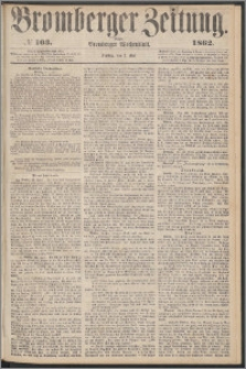 Bromberger Zeitung, 1862, nr 103
