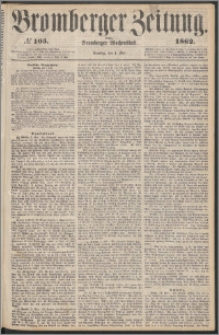 Bromberger Zeitung, 1862, nr 105
