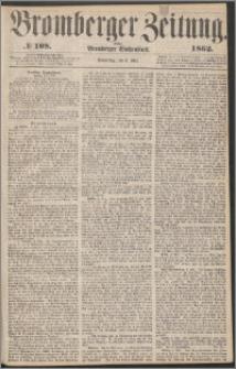 Bromberger Zeitung, 1862, nr 108