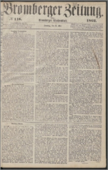 Bromberger Zeitung, 1862, nr 116
