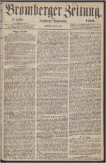 Bromberger Zeitung, 1862, nr 118