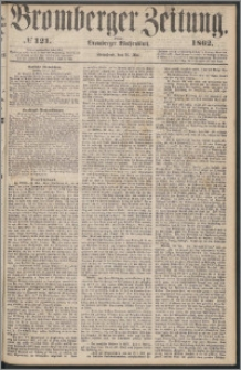 Bromberger Zeitung, 1862, nr 121