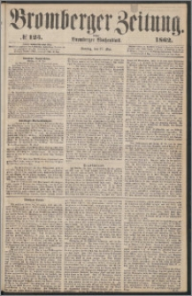 Bromberger Zeitung, 1862, nr 123